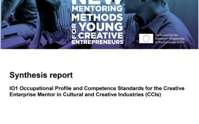 BtG – Occupational Profile and Competence Standards for the Creative Enterprise Mentor in Cultural and Creative Industries (CCIs) (Synthesis report)