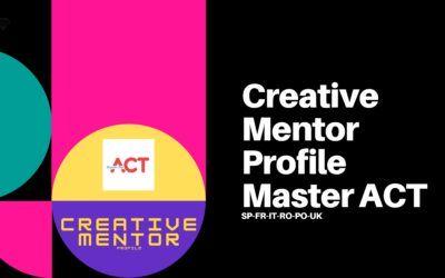 Creative Mentor profile – Master ACT